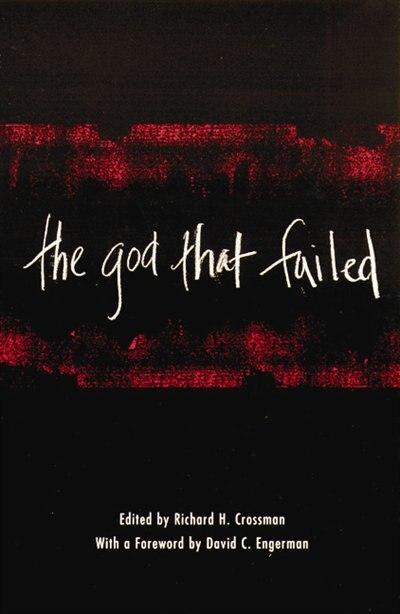 The God That Failed by Richard Crossman