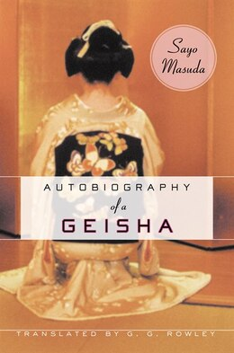 Book Autobiography Of A Geisha by Sayo Masuda