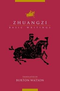 Zhuangzi: Basic Writings: Basic Writings