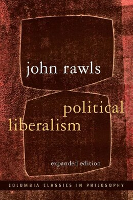 Book Political Liberalism: Expanded Edition by JOHN RAWLS