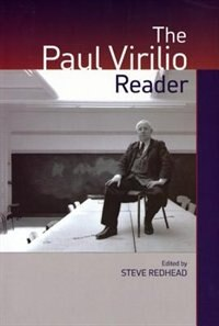 Book The Paul Virilio Reader by Paul Virilio