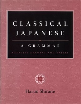 Book Classical Japanese: A Grammar by Haruo Shirane