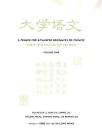 A Primer for Advanced Beginners of Chinese: Simplified Character Version