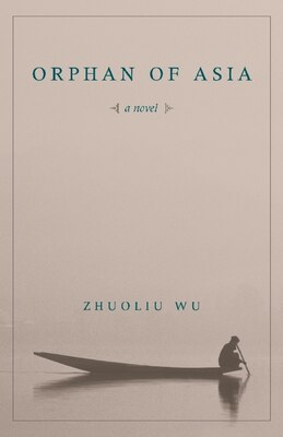 Book Orphan Of Asia by Zhuoliu Wu