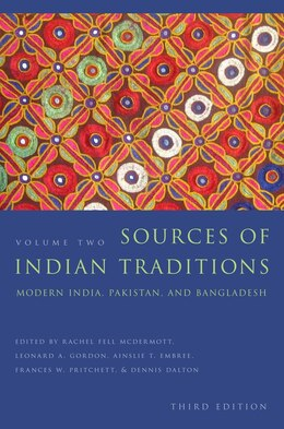Book Sources of Indian Traditions: Modern India, Pakistan, and Bangladesh by Rachel Fell McDermott