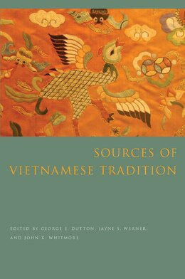 Book Sources of Vietnamese Tradition by George Dutton