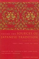 Book Sources of Japanese Tradition, Abridged: 1600 to 2000; Part 1: 1600 to 1868 by Wm. Theodore de Bary