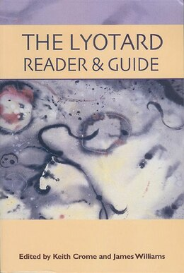 Book The Lyotard Reader And Guide by Keith Crome