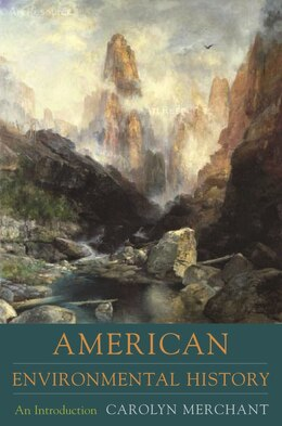Book American Environmental History: An Introduction by Carolyn Merchant