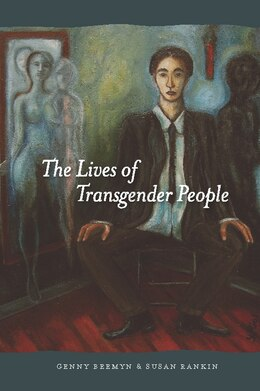 Book The Lives of Transgender People by Genny Beemyn