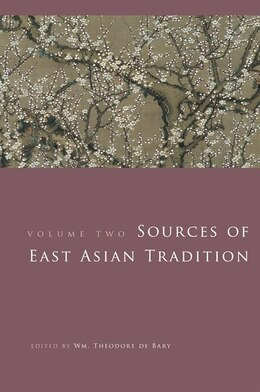 Book Sources of East Asian Tradition: The Modern Period by Wm. Theodore de Bary