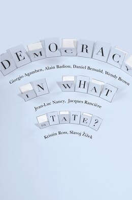 Book Democracy in What State? by Giorgio Agamben