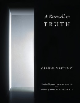 Book A Farewell to Truth by Gianni Vattimo