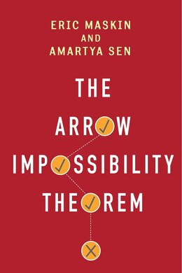 Book The Arrow Impossibility Theorem by Eric Maskin