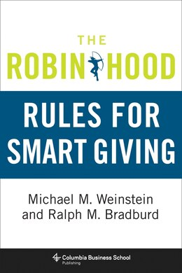 Book The Robin Hood Rules for Smart Giving by Michael M. Weinstein