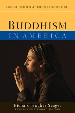 Book Buddhism in America by Richard Hughes Seager