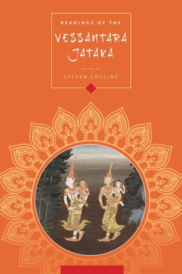 Book Readings of the Vessantara Jataka by Steven Collins