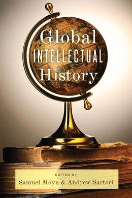 Book Global Intellectual History by Samuel Moyn