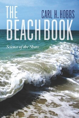 Book The Beach Book: Science of the Shore by Carl Hobbs