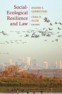 Book Social-Ecological Resilience and Law by Ahjond S. Garmestani