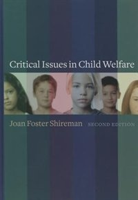 Book Critical Issues in Child Welfare by Joan Shireman