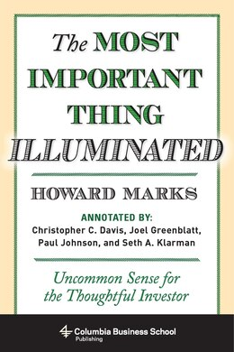 Book The Most Important Thing Illuminated: Uncommon Sense for the Thoughtful Investor by Howard Marks
