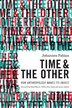 Time and the Other: How Anthropology Makes Its Object by Johannes Fabian