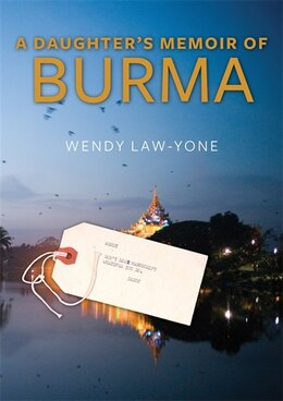 Book A Daughter's Memoir of Burma by Wendy Law-Yone