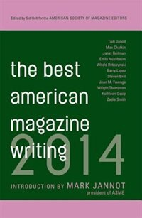 Book The Best American Magazine Writing 2014 by Sid Holt