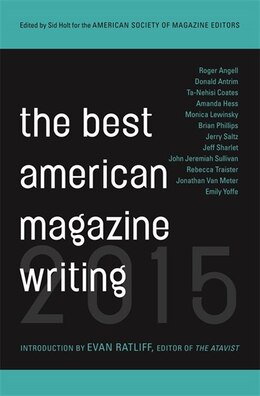 Book The Best American Magazine Writing 2015 by Sid Holt