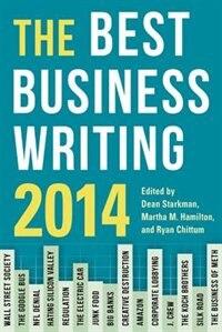Book The Best Business Writing 2014 by Dean Starkman