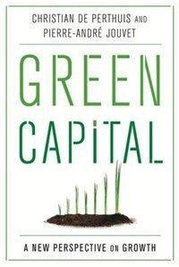 Book Green Capital: A New Perspective on Growth by Christian de Perthuis