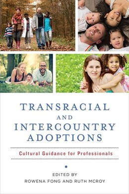Book Transracial and Intercountry Adoptions: Cultural Guidance for Professionals by Rowena Fong