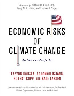 Book Economic Risks of Climate Change: An American Prospectus by Trevor Houser