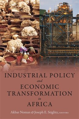 Book Industrial Policy and Economic Transformation in Africa by Akbar Noman
