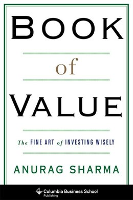 Book Book of Value: The Fine Art of Investing Wisely by Anurag Sharma