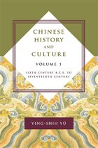 Chinese History and Culture: Sixth Century B.C.E. to Seventeenth Century
