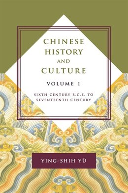 Book Chinese History and Culture: Seventeenth Century Through Twentieth Century by Ying-shih Yü