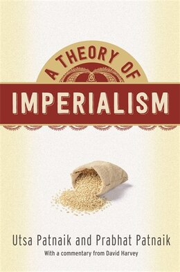 Book A Theory of Imperialism by Utsa Patnaik