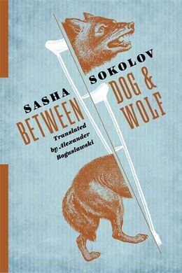 Book Between Dog and Wolf by Sasha Sokolov
