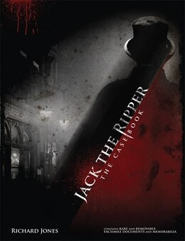 Book Jack the Ripper: The Casebook by Richard Jones