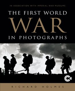Book 1ST WW IN PHOTOGRAPHS by Richard Holmes