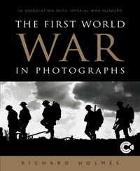 1ST WW IN PHOTOGRAPHS