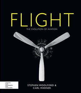 Book Flight: The Evolution Of Aviation by Stephen Woolford
