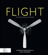 Flight: The Evolution Of Aviation