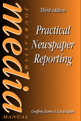 Book Practical Newspaper Reporting by David Spark