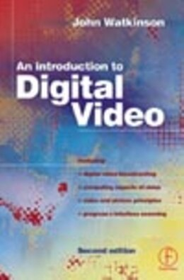 Book Introduction To Digital Video by John Watkinson