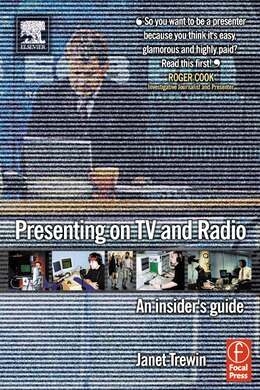Book Presenting On Tv And Radio: An insider's guide by Janet Trewin