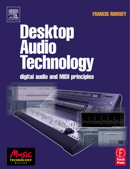 Book Desktop Audio Technology: Digital Audio And Midi Principles by Francis Rumsey