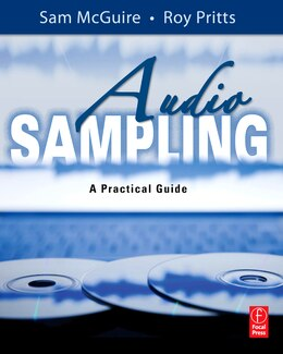 Book Audio Sampling: A Practical Guide by Sam Mcguire